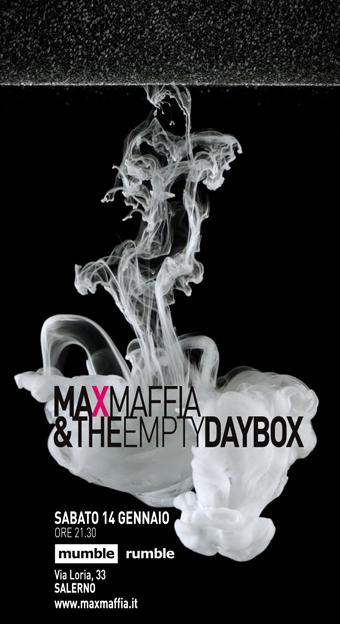 Concerto di Max Maffia and the Empty Daybox al Mumble Rumble sabato 14 gennaio 2012 ore 21 a Salerno
